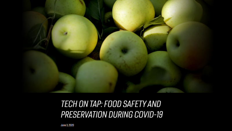 Tech on Tap: Food Safety and Preservation During COVID-19